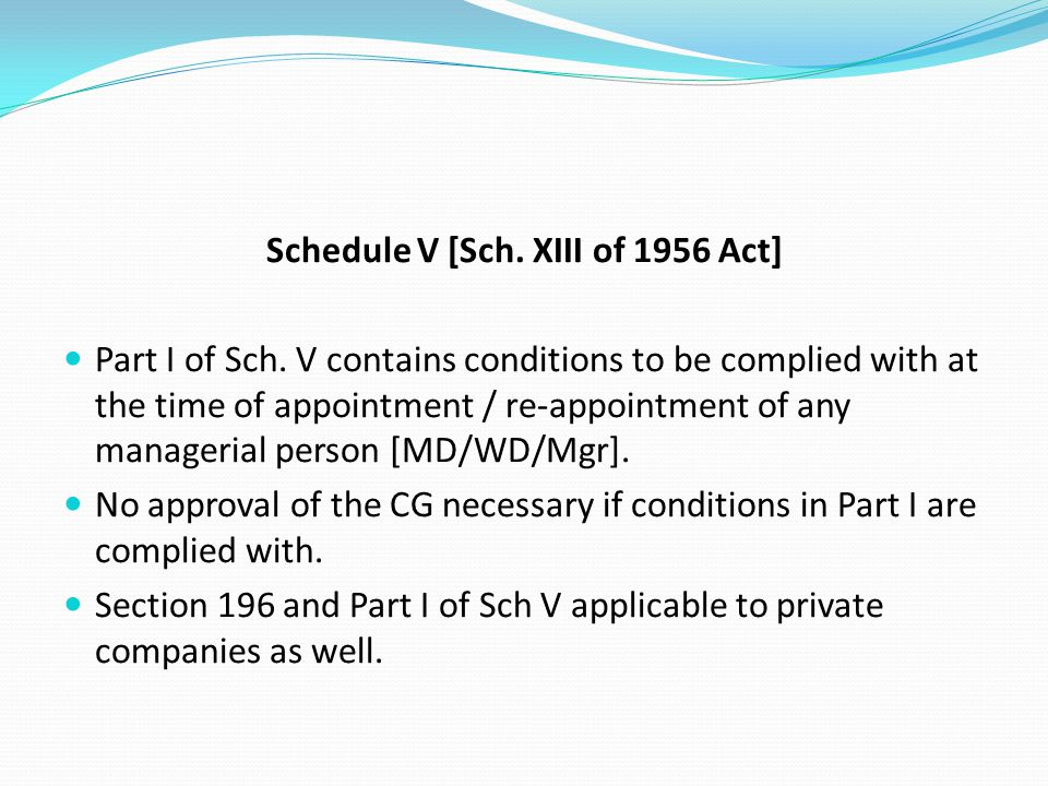 Schedule V [Sch. XIII of 1956 Act]